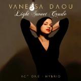 vanessa-daou-140440-light-sweet-crude-act-1-hybrid